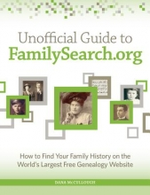 Mccullough, Dana Unofficial Guide to Familysearch.org
