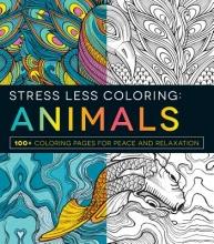 Adams Media Stress Less Coloring - Animals