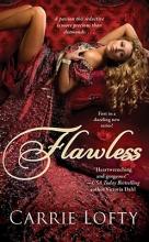 Lofty, Carrie Flawless