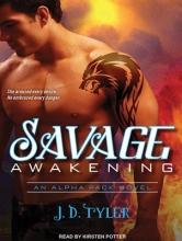Tyler, J. D. Savage Awakening