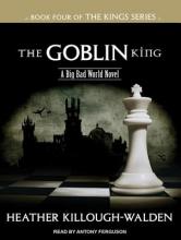 Killough-Walden, Heather The Goblin King