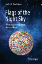 Bordeleau, Andre G. Flags of the Night Sky: When Astronomy Meets National Pride