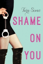 Sivec, Tara Shame on You