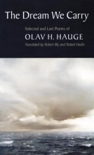 Hauge, Olav H. The Dream We Carry