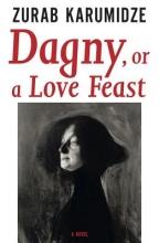 Karumidze, Zurab Dagny, or a Love Feast