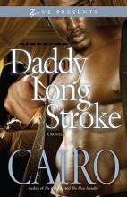 Cairo Daddy Long Stroke