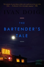 Doig, Ivan The Bartender`s Tale
