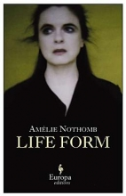 Nothomb, Amelie Life Form