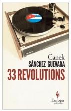 Guevara, Canek Sanchez 33 Revolutions