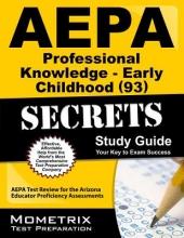 Aepa Professional Knowledge - Early Childhood (93) Secrets Study Guide