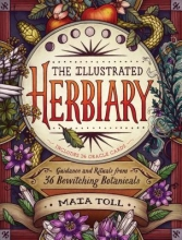 Maia Toll The Illustrated Herbiary