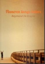 Raymond De Bruyne Flaneren langs letters