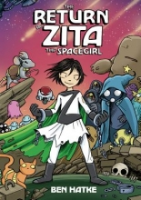 Hatke, Ben The Return of Zita the Spacegirl
