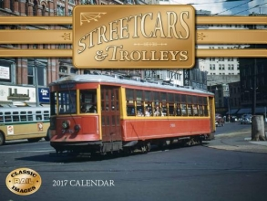 Streetcars & Trolleys 2017 Calendar
