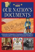 The Editors Of Time For Kids Our Nation`s Documents: The Written Words That Shaped Our Country