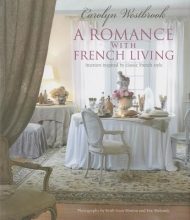 Westbrook, Carolyn A Romance with French Living