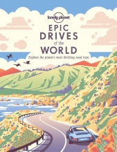 Lonely Planet , Epic Drives of the World 1
