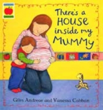 Andreae, Giles There`s a House Inside My Mummy