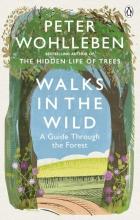 Peter Wohlleben, Walks in the Wild