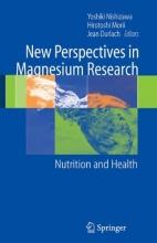 Yoshiki Nishizawa,   Hirotoshi Morii,   Jean Durlach New Perspectives in Magnesium Research