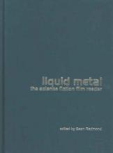 Redmond, Sean Liquid Metal - The Science Fiction Film Reader