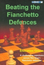 Grivas, Efstratios Beating the Fianchetto Defences