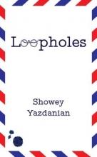 Yazdanian, Showey Loopholes