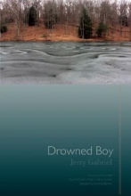 Gabriel, Jerry Drowned Boy