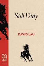 Lau, David Still Dirty