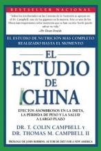 T. Colin, Ph.D. Campbell,   Thomas M. Campbell II El Estudio de China