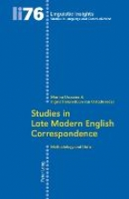 Studies in Late Modern English Correspondence