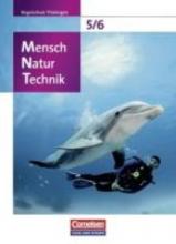 Mensch - Natur - Technik 5./6. Schuljahr. Schülerbuch Regelschule Thüringen