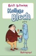 Schmitt, Erich Kollege Blech