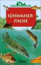 Louisy, Patrick Ensslins kleine Naturfhrer. Swasserfische