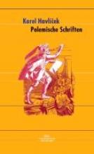 Havlicek, Karel Polemische Schriften