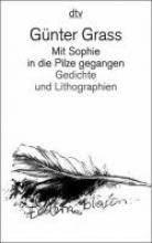 Grass, Günter Mit Sophie in die Pilze gegangen
