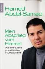 Abdel-Samad, Hamed Mein Abschied vom Himmel