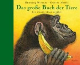 Wiesner, Henning Das große Buch der Tiere