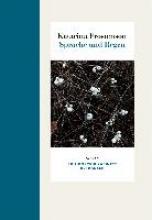 Frostenson, Katarina Sprache und Regen