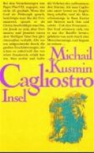 Kusmin, Michail Das wundersame Leben des Joseph Balsamo Graf Cagliostro