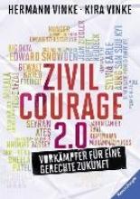 Vinke, Kira Zivilcourage 2.0