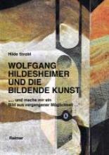 Strobl, Hilde Wolfgang Hildesheimer und die bildene Kunst -