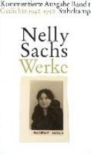 Sachs, Nelly Werke. Kommentierte Ausgabe in vier Bnden