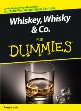 Perry Luntz,   Jurgen Dubau Whiskey, Whisky & Co. fur Dummies