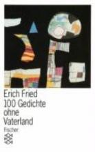 Fried, Erich Hundert Gedichte ohne Vaterland