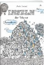 Inseln der Träume: Ausmalbuch