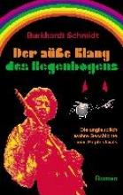 Schmidt, Burkhardt Der se Klang des Regenbogens