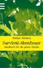 Nehberg, Rüdiger Survival-Abenteuer