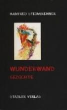 Steinbrenner, Manfred Wunderwand
