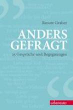 Graber, Renate Anders gefragt